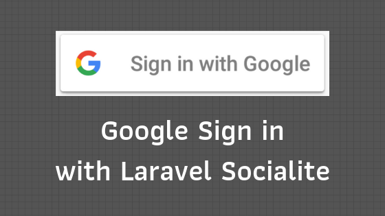 From Google+ API to Google Sign In with Laravel Socialite