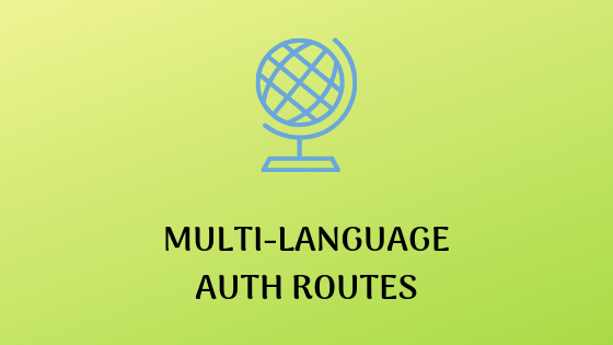 Multi-Language Routes and Locales with Auth - Laravel Daily
