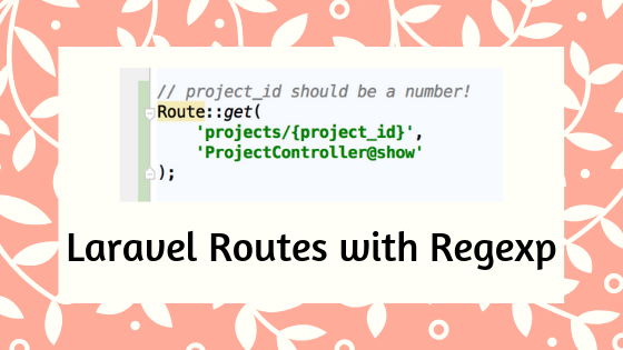 Laravel Route Filtering with Regular Expressions - Laravel Daily