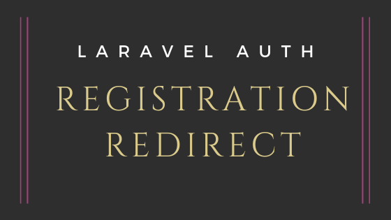 Laravel Auth: After-Registration Redirect to Previous (Intended